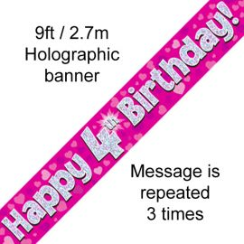 9FT BANNER PINK HOLO HAPPY 4TH BIRTHDAY