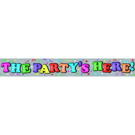 PARTY IS HERE HOLO BANNER 2.6M
