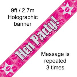 HEN PARTY HOLOGRAPHIC 9FT BANNER